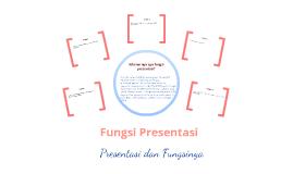 Fungsi Presentasi