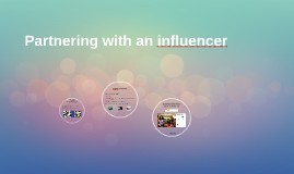 Partnering with a big influencer