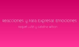 Reacciones y Para Expresar Emociones