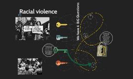 Racial violence