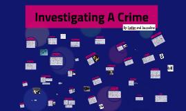 Copy of Investigating A Crime