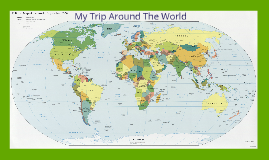 My Journey Around the World