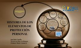 Copy of Copy of HISTORIA DE LOS ELEMENTOS DE PROTECCIÓN PERSONAL