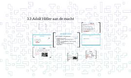 3.3 Adolf Hitler aan de macht