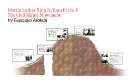 Martin Luther King Jr., Rosa Parks, & The Civil Rights Movem