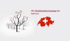 Die Direktorialverfassung der Schweiz