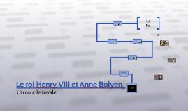 Le roi Henry VIII et Anne Bolyen