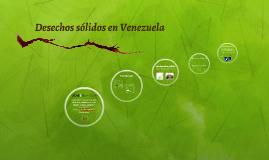 Copy of Desechos sólidos en Venezuela