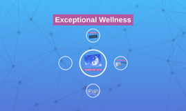 Exceptional Wellness