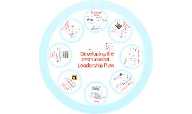 Developing the Instructional Leadership Plan