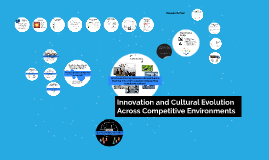 Innovation and Cultural Evolution in Competitive Environment
