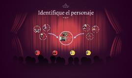 Identifique el personaje