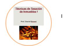 Técnicas de Tasación de Inmuebles I