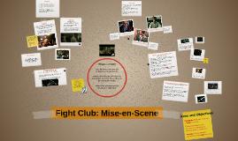 Fight Club: Mise en Scene
