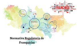 Normativa Regulatoria de Franquicias