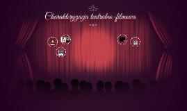 Charakteryzacja w filmach i teatrze