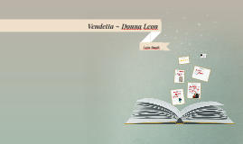 Vendetta ~ Donna Leon