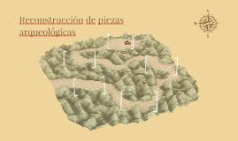 Reconstrucción de piezas arqueológicas