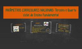 Copy of PARÂMETROS CURRICULARES NACIONAIS: Terceiro e Quarto ciclos