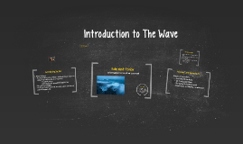 Introduction to The Wave