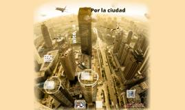 Tema 3 - Por la ciudad