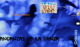 ANDANZAS DE LA DANZA
