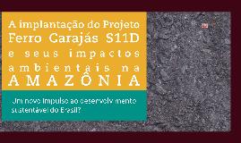 A IMPLANTAÇÃO DO PROJETO S11D E SEUS IMPACTOS SOCIAIS E AMBIENTAIS NA AMAZÔNIA