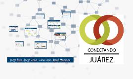 CONECTANDO JUÁREZ