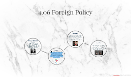 Copy of 4.06 Foreign Policy