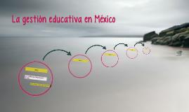 La gestión educativa en México