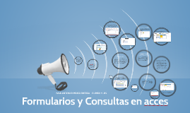 Formularios y Consultas en acces