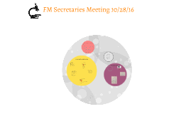 FM Secretaries Meeting 10/28/16