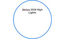Vertus 2018 High Lights