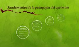 Fundamentos de la pedagogía del oprimido