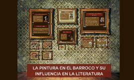 LA PINTURA EN EL BARROCO Y SU INFLUENCIA EN LA LITERATURA