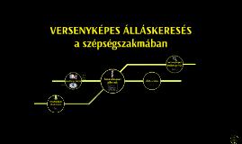 VERSENYKÉPES ÁLLÁSKERESÉS
