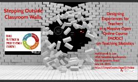 Stepping Outside Classroom Walls: a MOOC for Statistics Teachers
