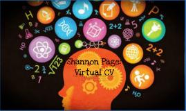 Copy of Shannon Page: Virtual CV