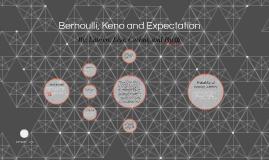 Bernoulli, Keno and Expectation