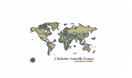 L´histoire Nouvelle France