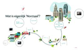 Wat is eigenlijk 'Normaal'?