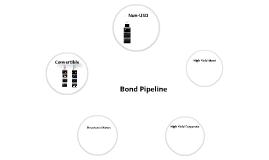 Bond Pipeline