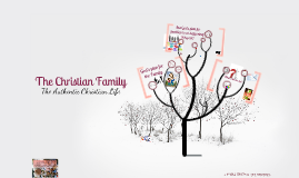 CLP Talk 7: The Christian Family