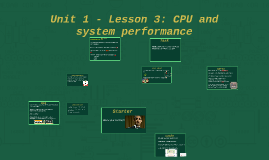 Lesson 3: CPU and system performance