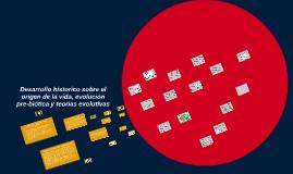 ORIGEN DE LA VIDA Y EVOLUCION HISTORICA