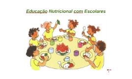 Educação Nutricional com Escolares