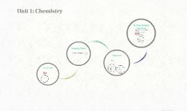 Unit 1: Chemistry