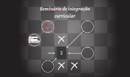 Seminário de integração curricular