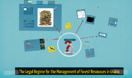 Legal Regime for Management of Forest Resources-Civic Response