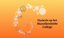 Copy of Copy of Dyslexie op het Munnikenheide College